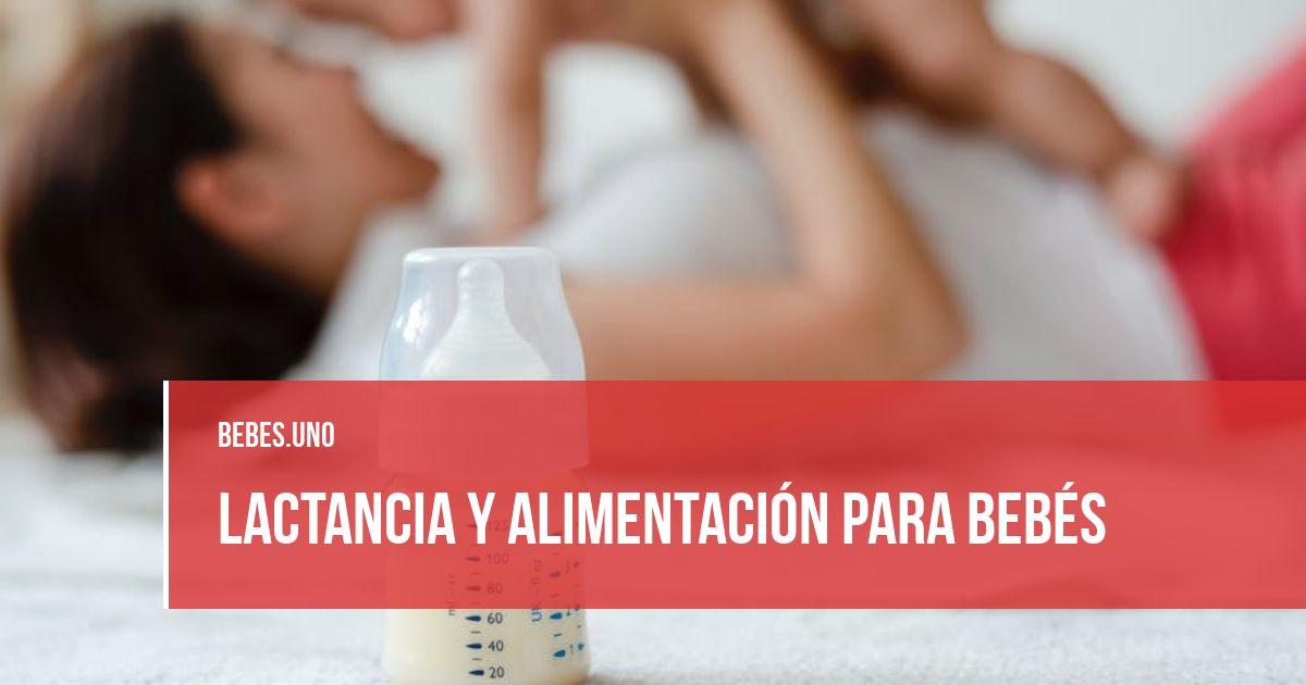 Lactancia y Alimentación para bebés