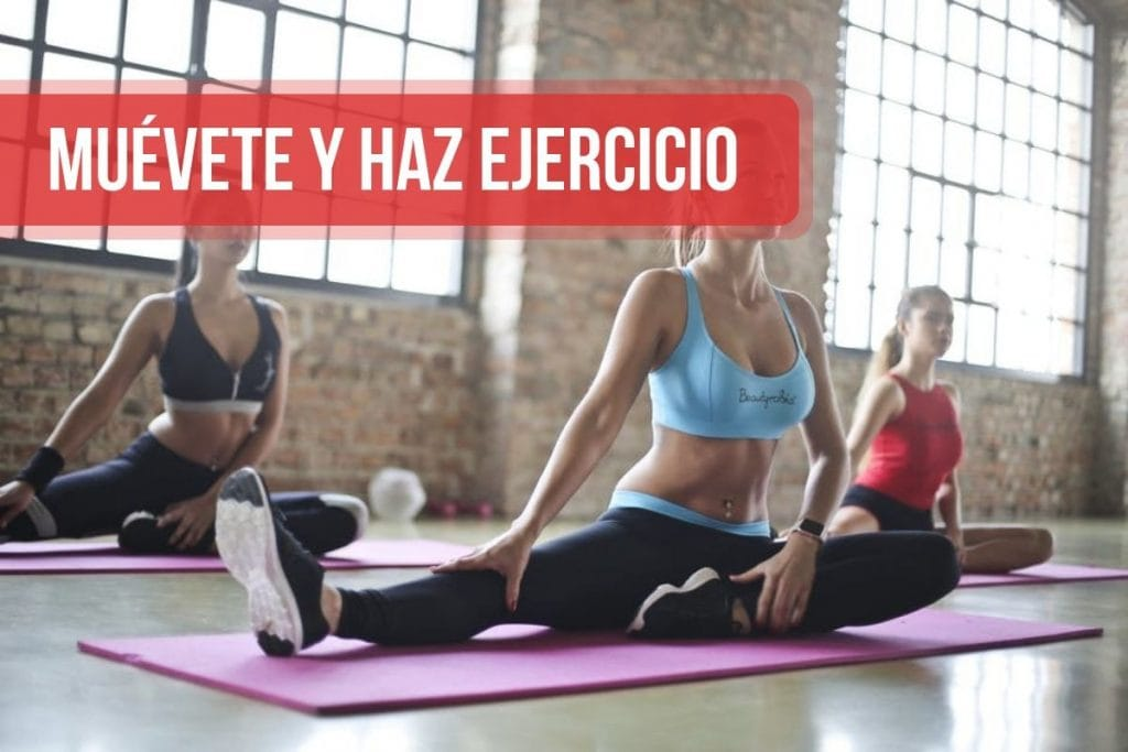 Muévete y haz ejercicio