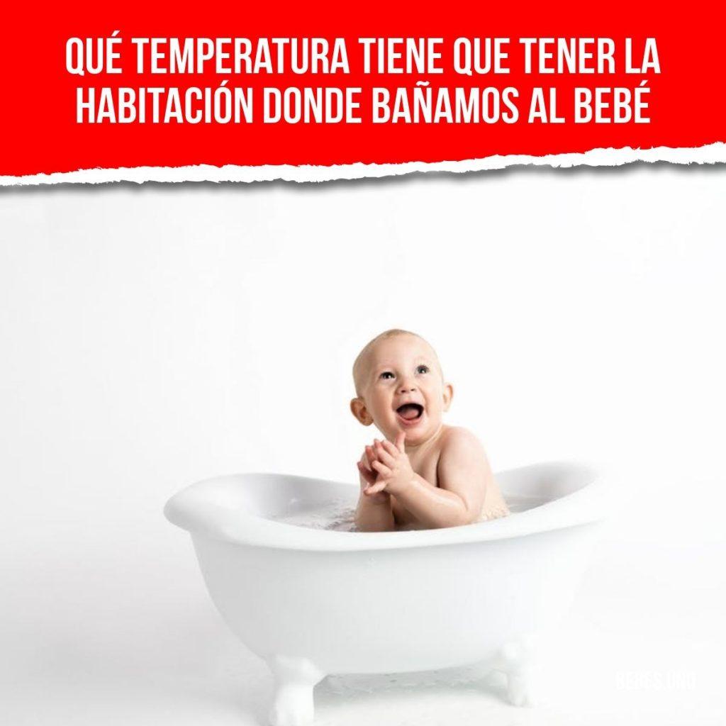Temperatura de la habitación del bebé para bañarlo vs temperatura de la casa