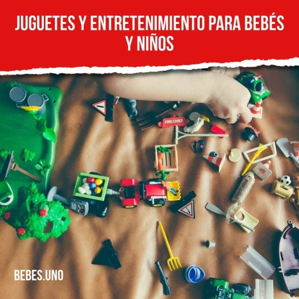 Juguetes y entretenimiento para bebés y niños: cómo comprar el mejor juguete o juego para tu hijo