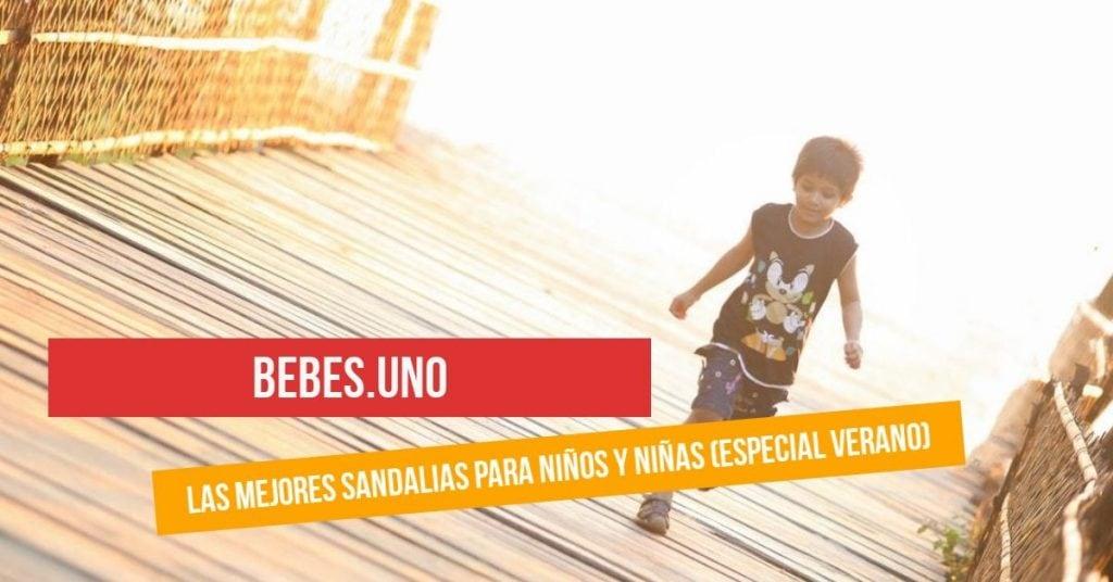 Las mejores sandalias para niños y niñas (especial verano)