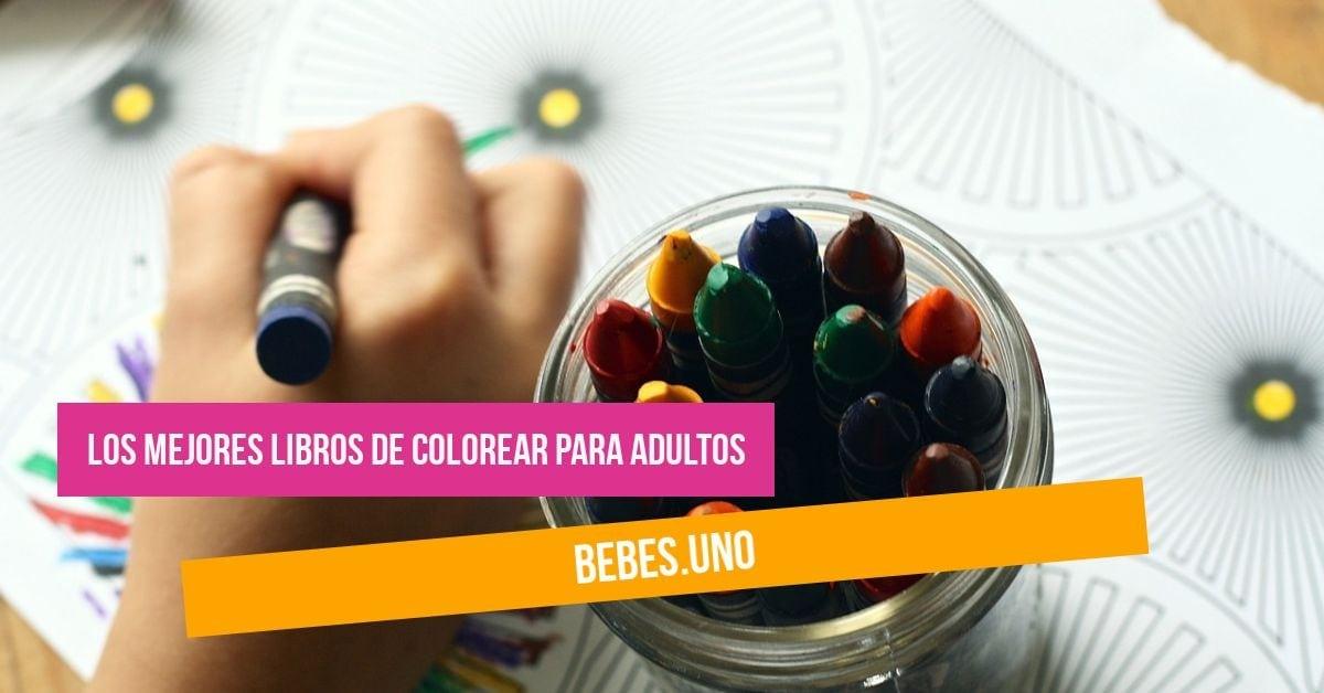 Los mejores libros para colorear (adultos) y reducir tu estrés
