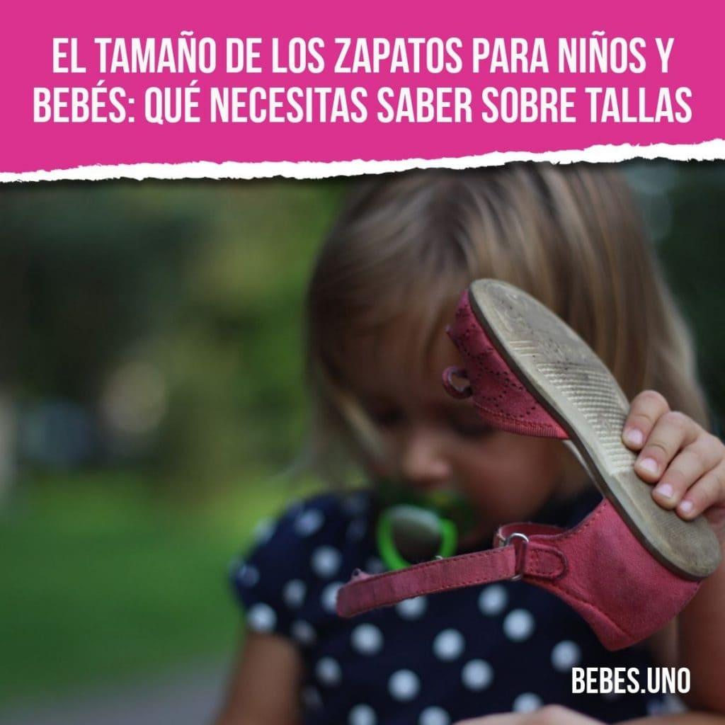 El tamaño de los zapatos para niños y bebés: Qué necesitas saber sobre tallas