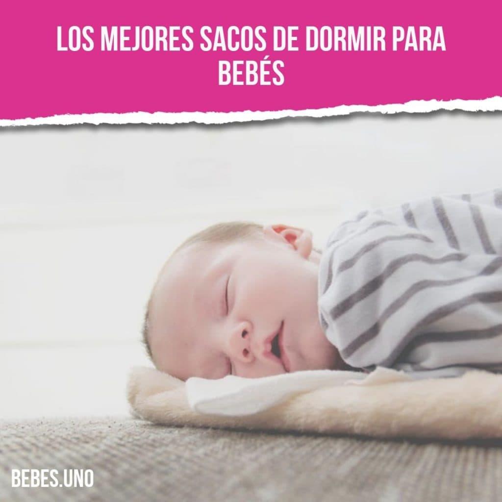 Los mejores sacos de dormir para bebés