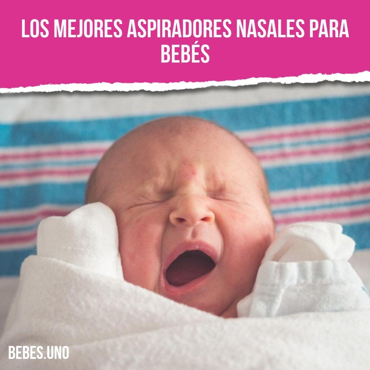 Los mejores aspiradores nasales para bebés