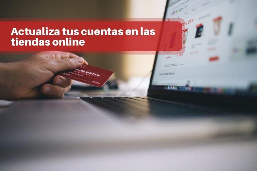Actualiza tus cuentas en las tiendas online
