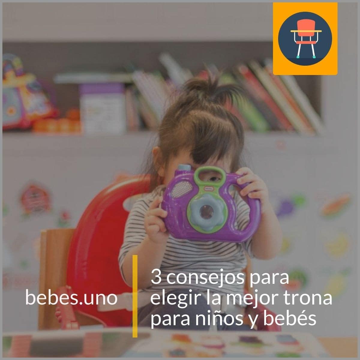 3 consejos para elegir la mejor trona para niños y bebés