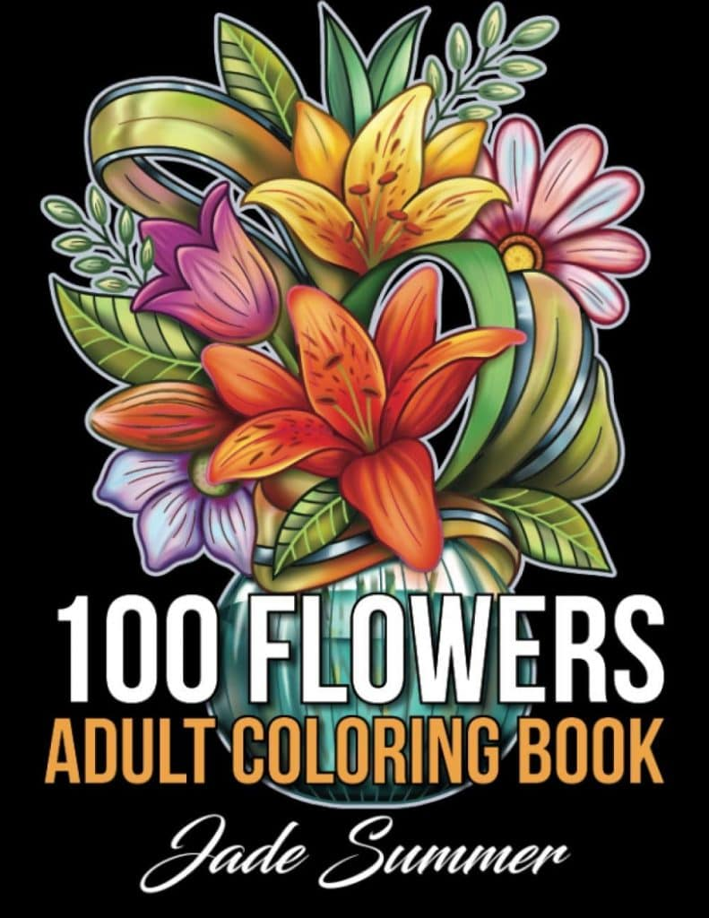 100 Flowers: An Adult Coloring Book
