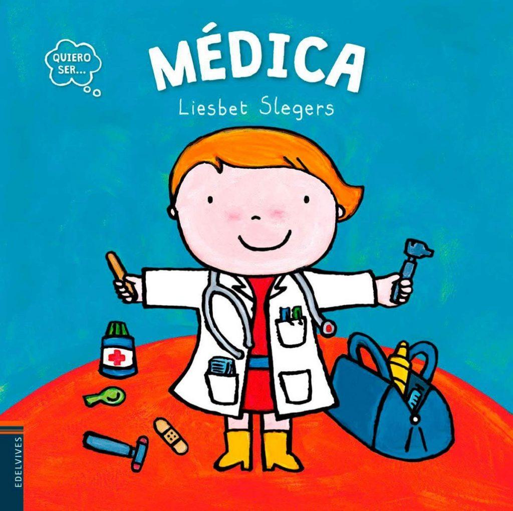 Quiero ser... Médica: libro